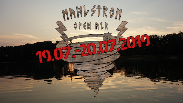 Mahlstrom Open Air 2019